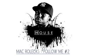 FOLLOW ME #2 Mac Rolecks - Dr house