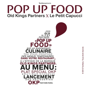 Pop Up Food - Le Petit Capucci X Old Kings Partners