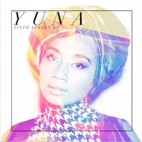 Yuna – Sixth Street EP